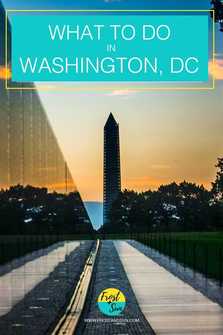 What to do in Washington, DC: museums, parks, baseball, day trips + more!
