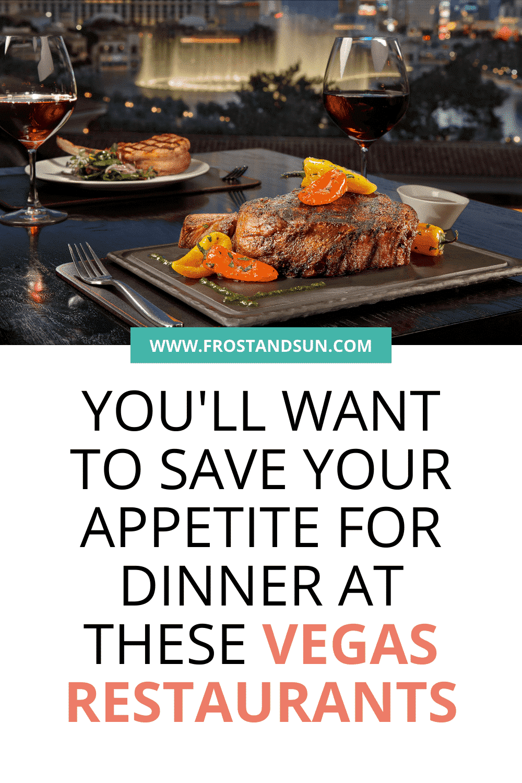 Dinner in Las Vegas: 20 Most Delicious Restaurants
