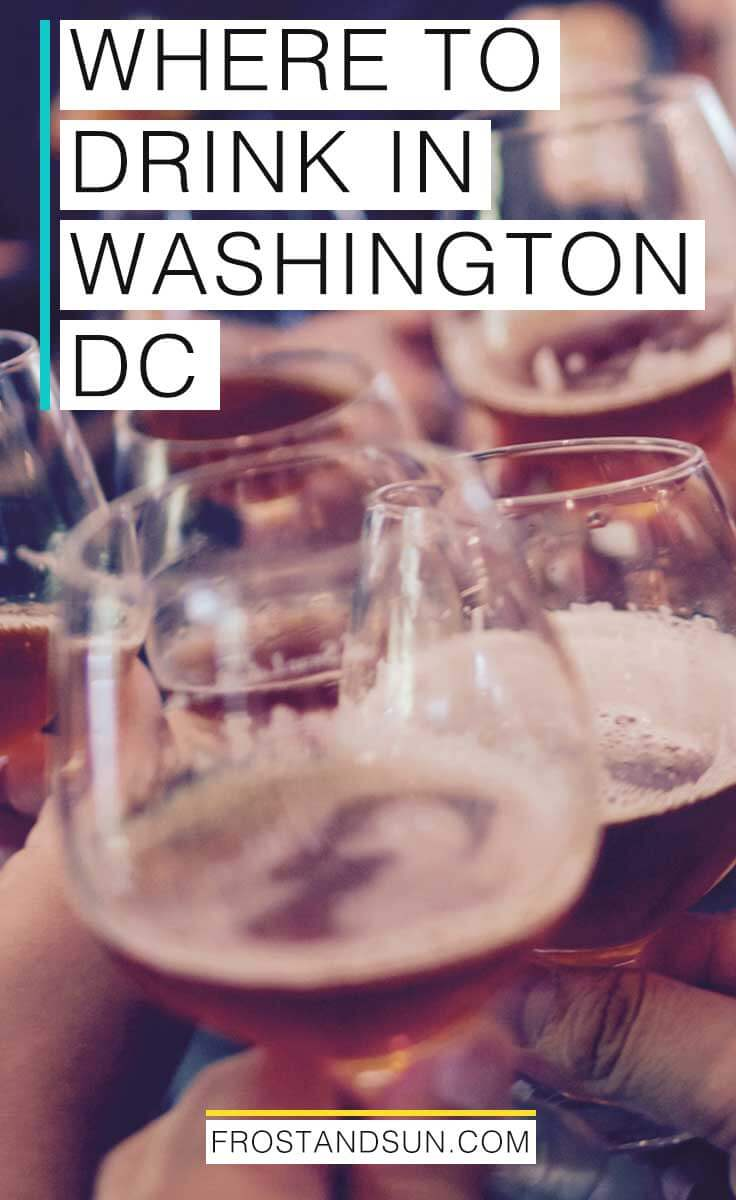 15 bars in DC with the best cocktails, wine, and beer.