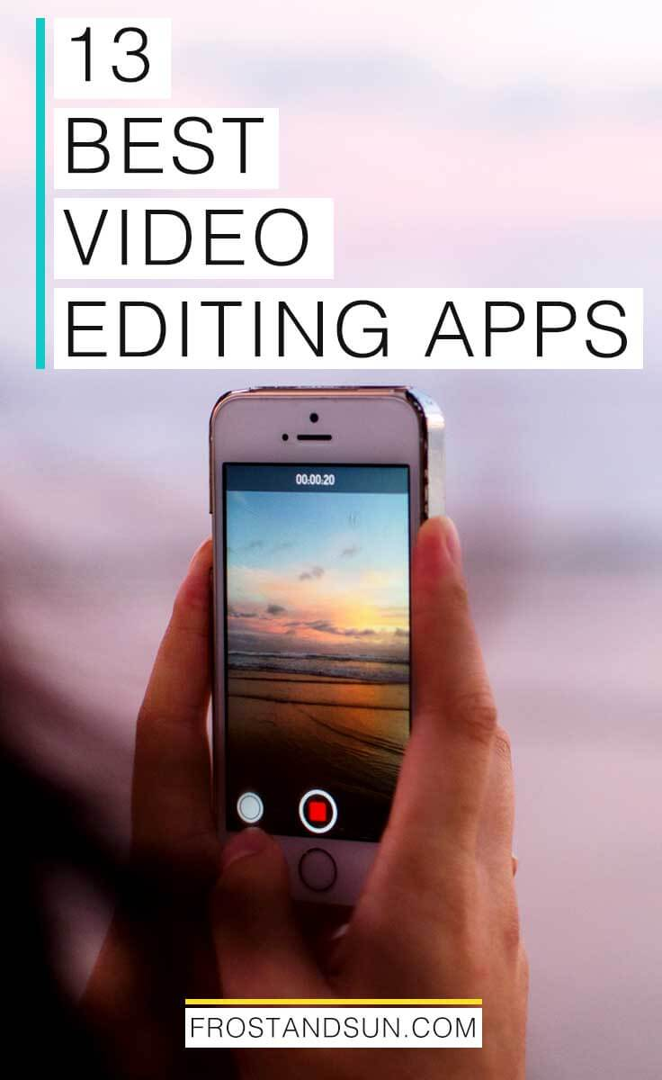 13 iOS Video Editing Apps for Stellar Vacation Videos