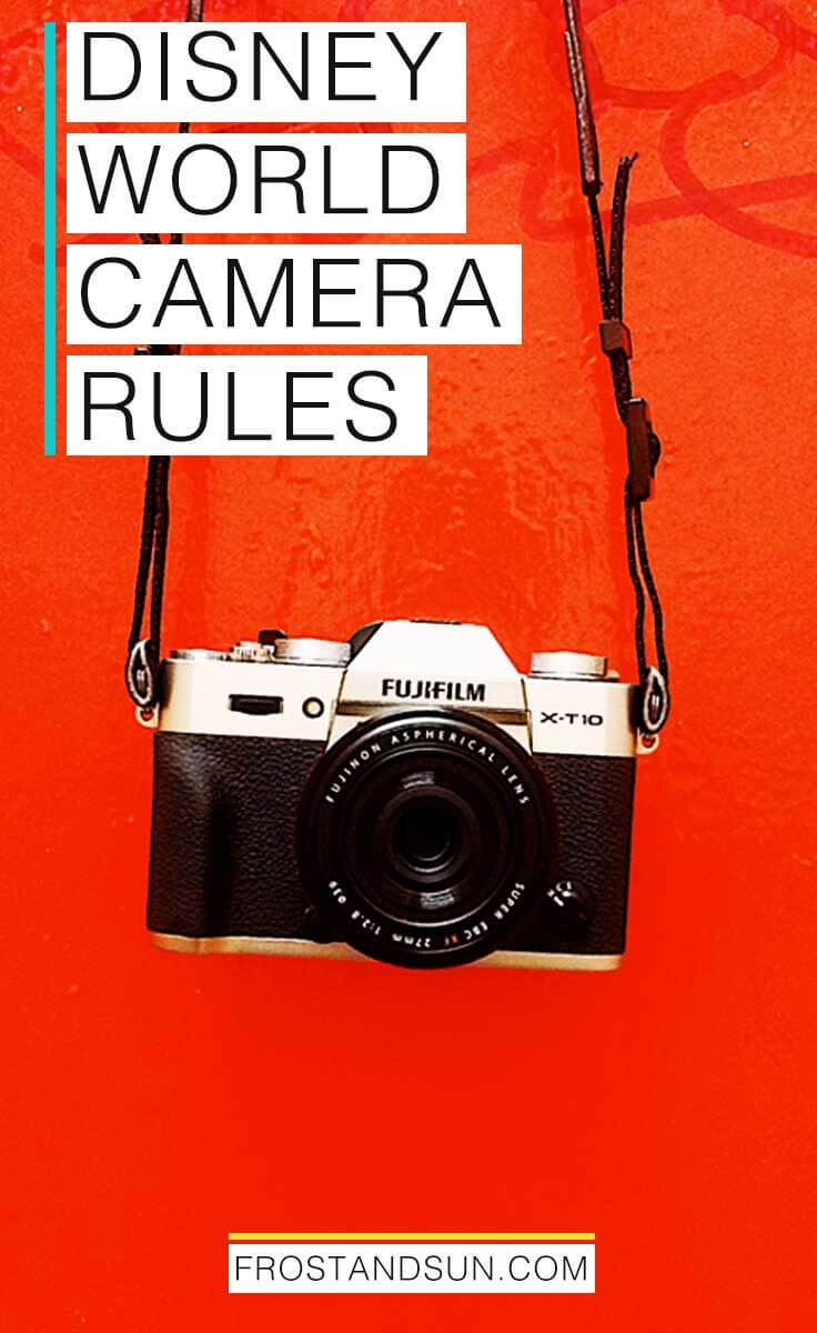Check out my quick guide on the Disney World camera rules, from which cameras are allowed to which accessories to leave at home. #disneyworld #wdw