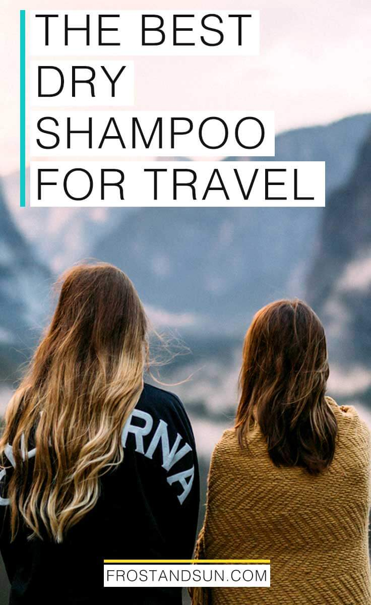 Dry shampoo is a dream-come-true product. I use it to freshen up my maneafter a long flight. Here\'s my guide to finding the best dry shampoo for you.