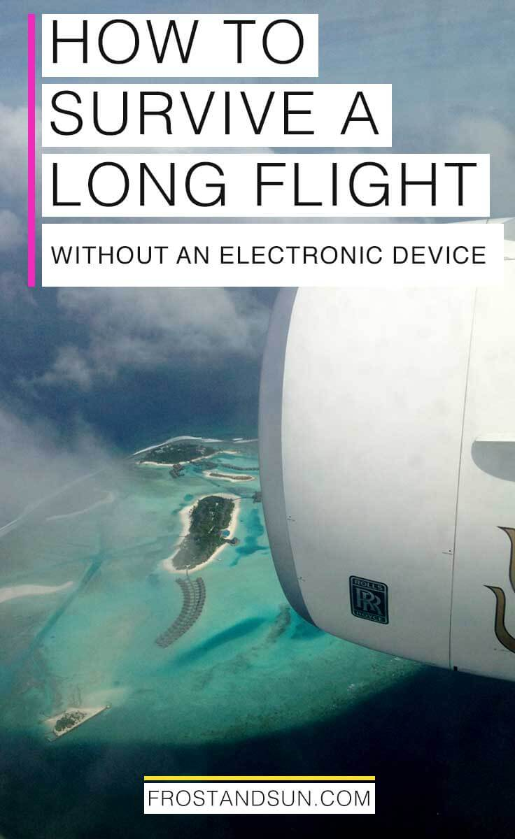 11 Things to Do on a Long Flight - Plus 3 NOT to Do