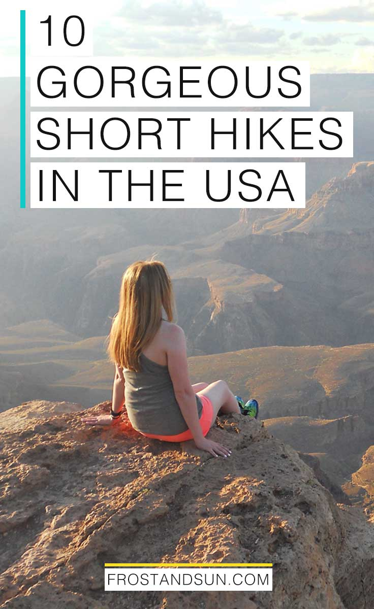 Check out these 10 gorgeous short hikes in the USA, perfect for a day trip! Getting outside and connecting with nature is a great way to relax, especially when we don't have time for longer travels.
