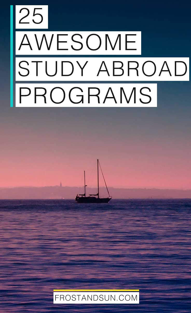 25 Study Abroad Programs (that Won\'t Bore You to Death)