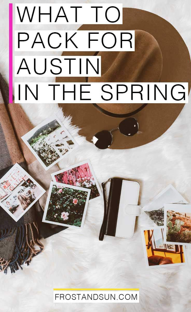 What to Pack for Austin, TX