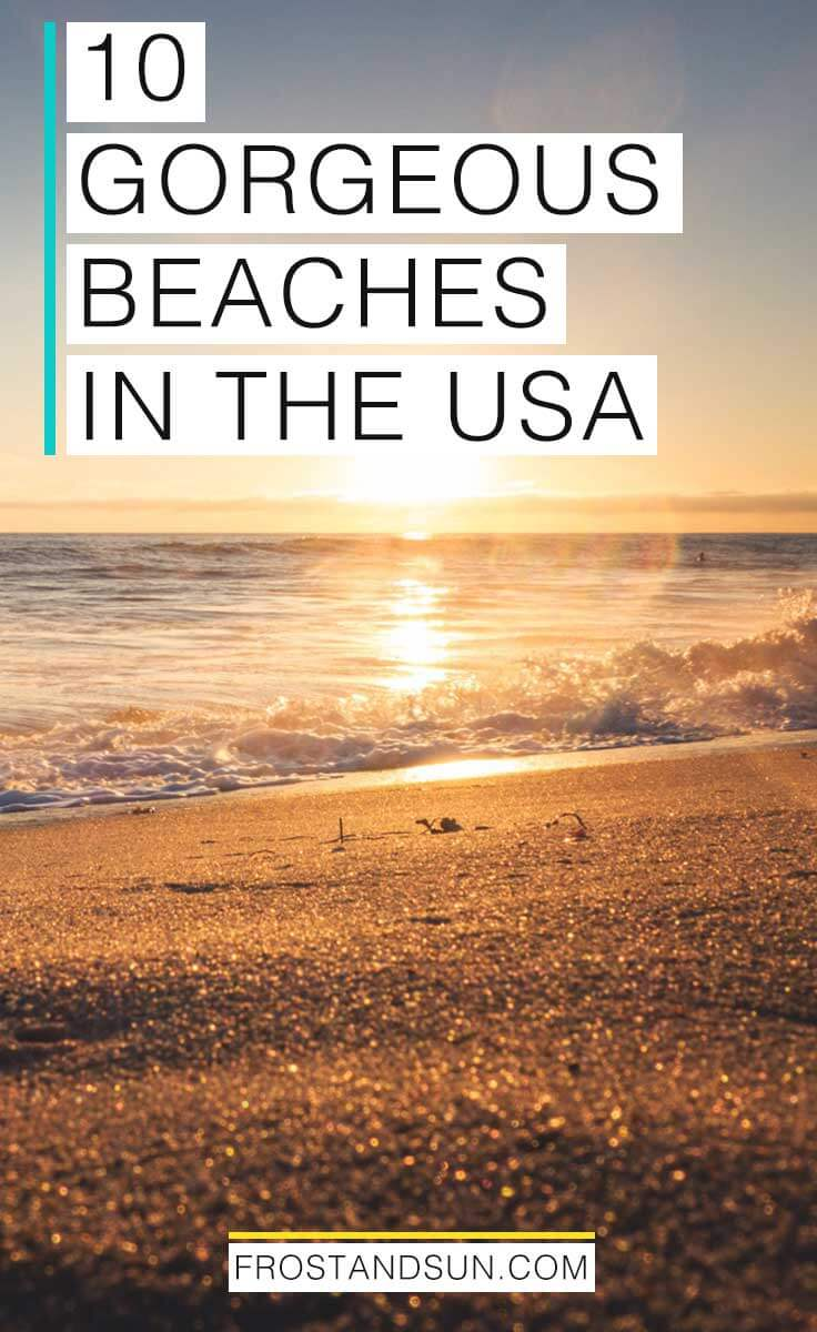 Looking for a unique beach vacation in the US? From colorful sand to the best beach sunrises, I've got you covered with my list of 10 beautiful beaches in the US. Don't forget your sunscreen!