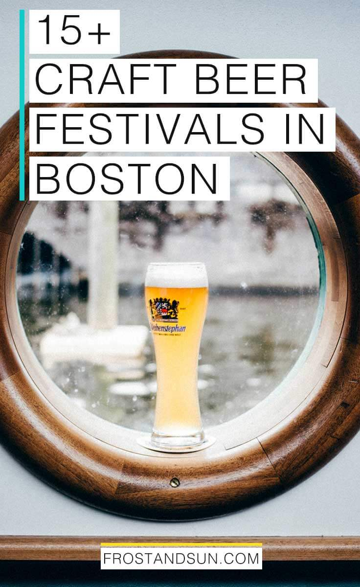 15+ Craft Beer Festivals in Boston for a Fun Night Out