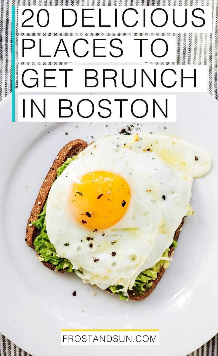20 Delicious Places to Get Brunch in Boston