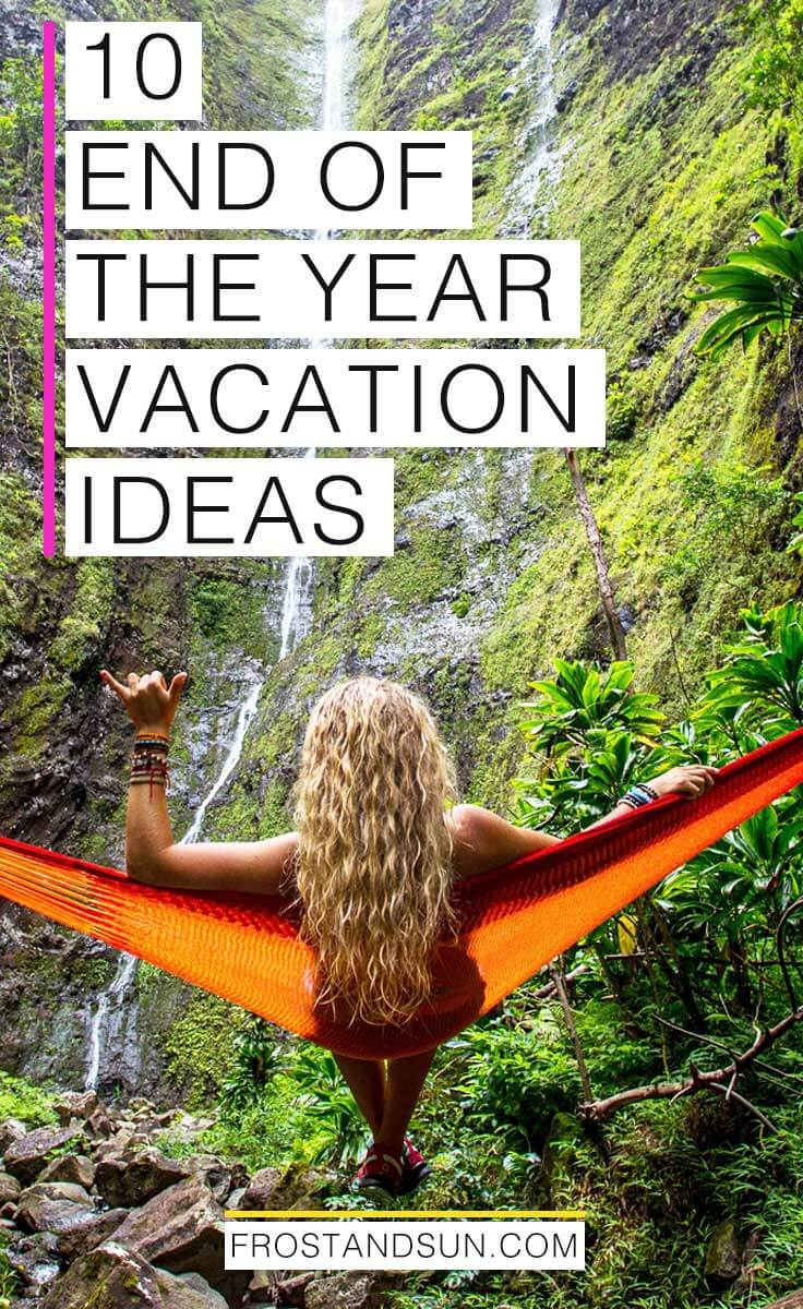 Looking to ring in the new year with a vacation? Check out my 10 ideas for and end of the year vacation, from relaxing in Hawaii to tearing it up in Sydney.