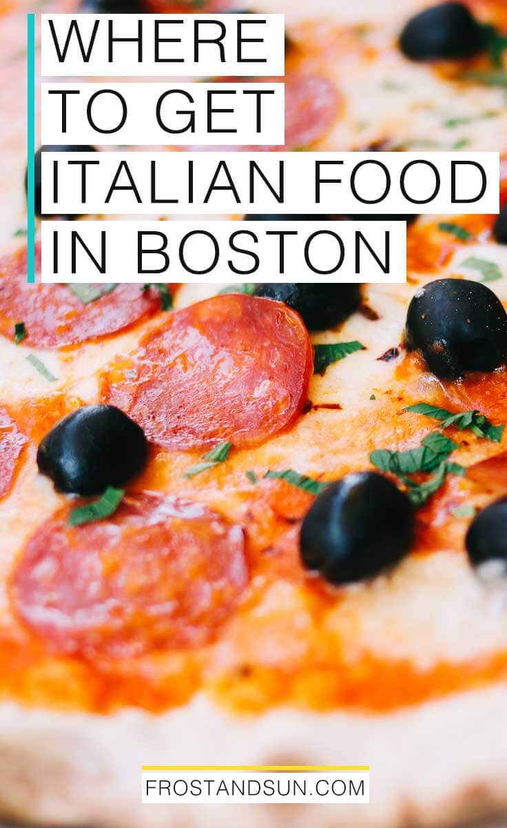 Where to Get the Best Italian Food in Boston