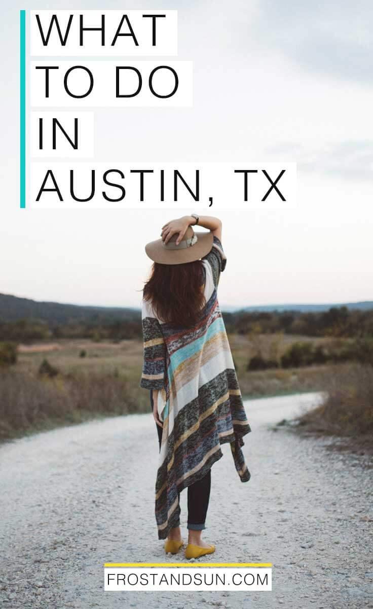 10 Fun Things to Do in Austin, TX