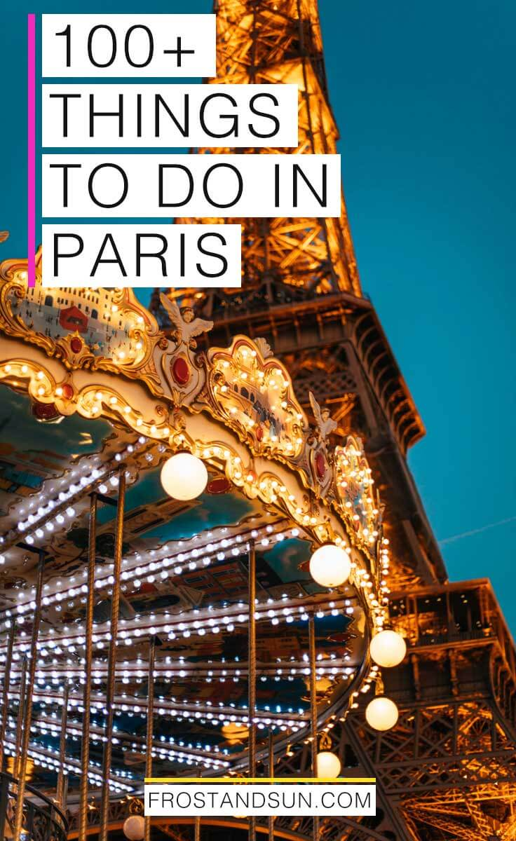 100+ Fun Things to Do in Paris, France