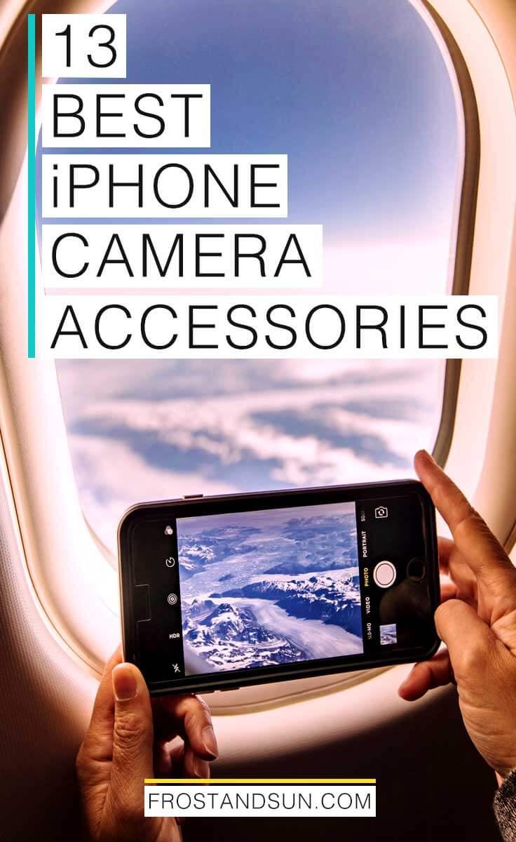13 Best iPhone Camera Accessories for Stellar Photos