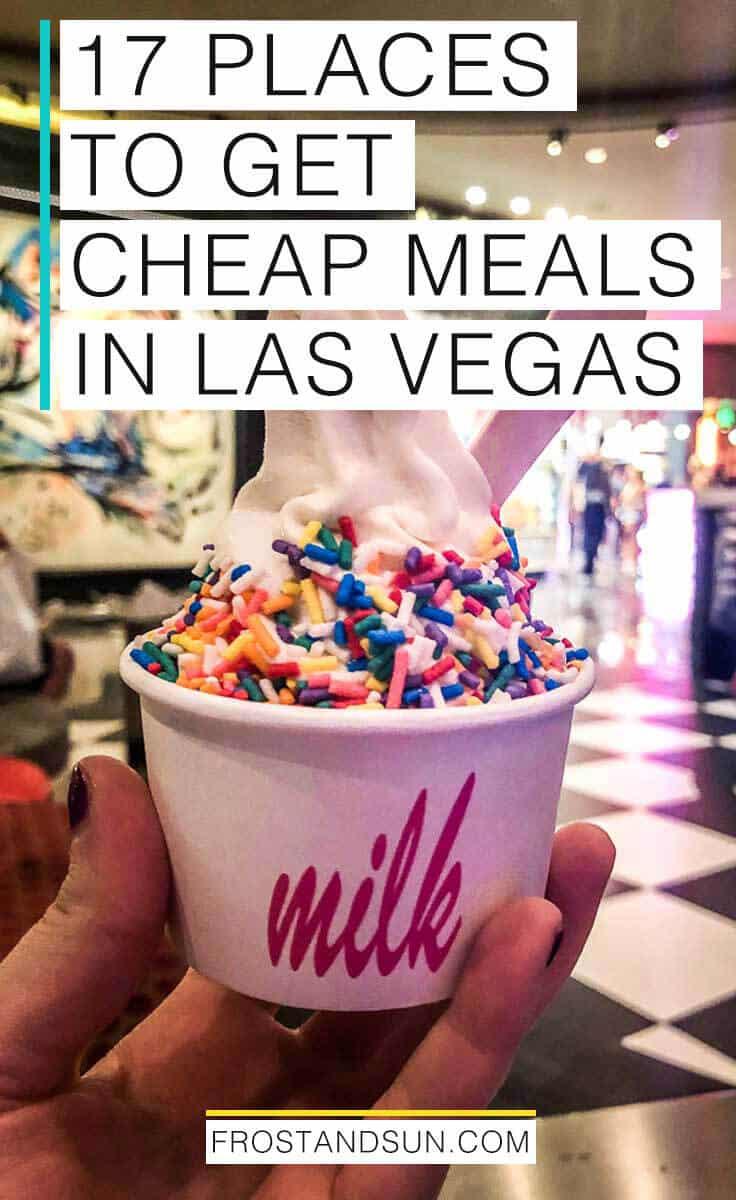 17 droolworthy places for cheap eats in Las Vegas that won\'t break your budget. #lasvegas #vegas #budgettraveltips