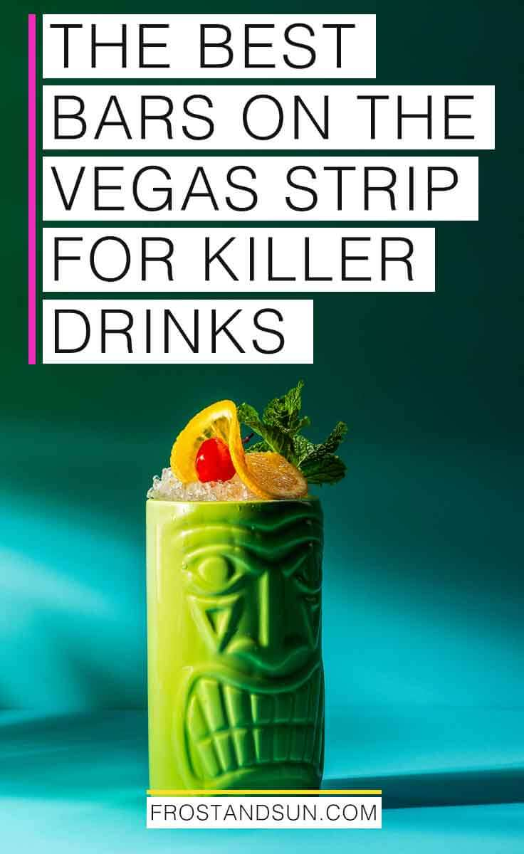 Check out the best bars in Las Vegas for killer drinks, from boozy shakes and pretty cocktails to rare whisky and craft brews. #lasvegasbars #sincity