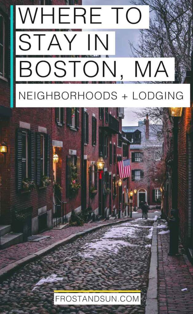 "A cobblestone alley with brick rowhouses. Overlying text reads ""Where to Stay in Boston, MA: Neighborhoods and Lodging."""