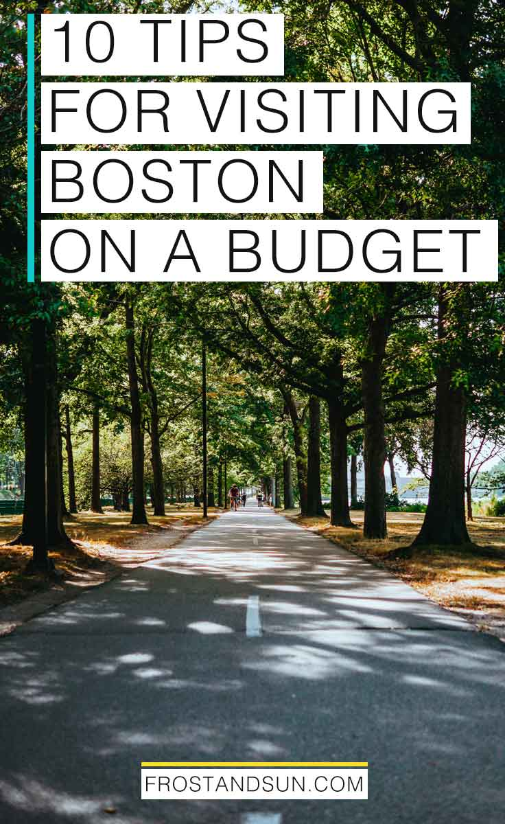 10 Tips for Visiting Boston on a Budget
