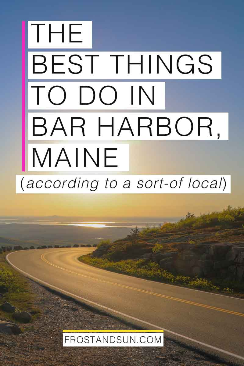 Plan a vacation to my favorite New England town with my top tips on the best things to do in Bar Harbor, Maine. #maine #barharbor #newengland #acadianps