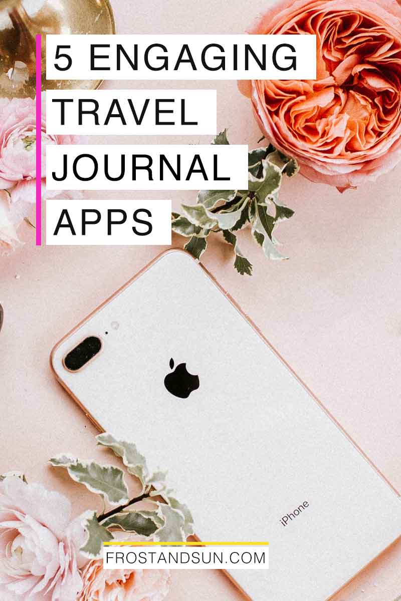 5 Best iPhone Travel Journal Apps