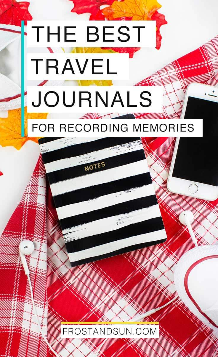 Document your adventures with one of these amazing travel journals. I never leave for a vacation without one! #traveljournalideas #traveljournals | travel journals | travel journal ideas