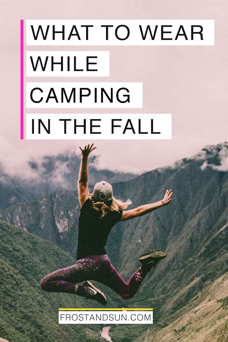 Need help putting together camping outfits? Check out this post for an easy guide about camping clothes. #camping #campingtips #outdoortraveltips