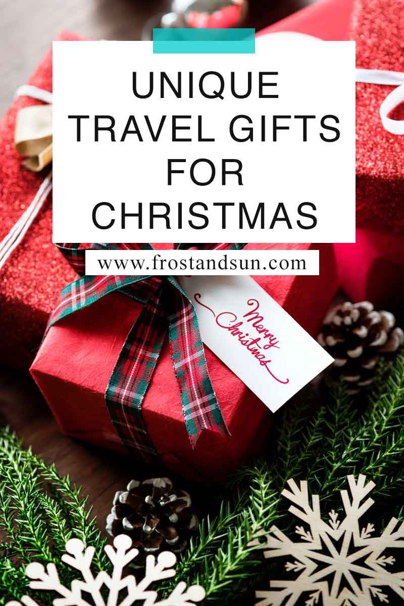 100+ Fun and Useful Gifts for Travelers