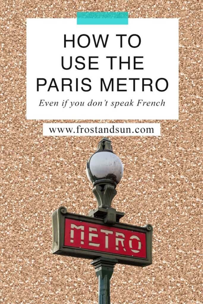 """Gold glitter surface with a cutout photo of a red Paris Metro signpost. Overlying text reads """"How to Use the Paris Metro."""""""
