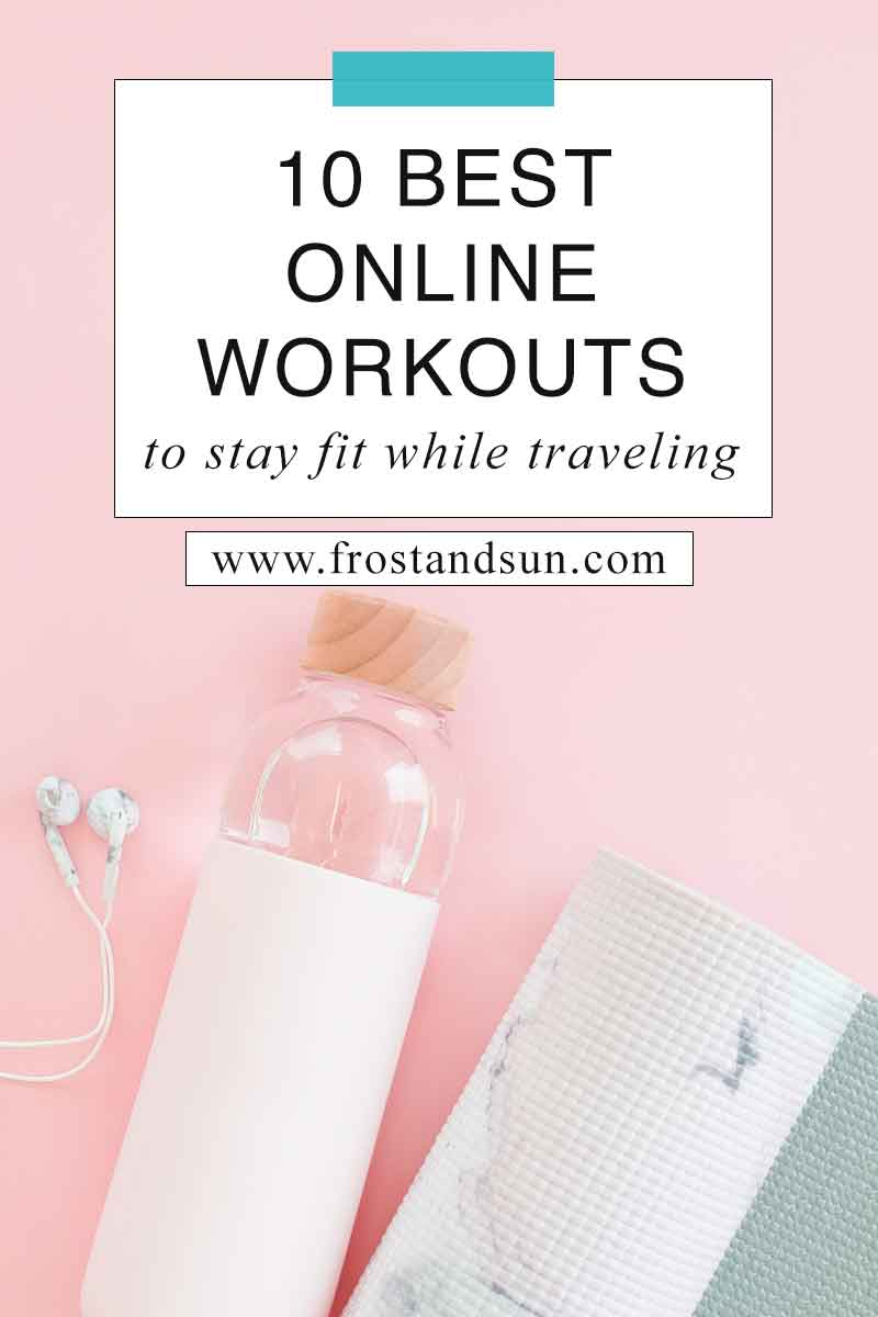 Stay fit while on the road by following one of these fun online travel workouts. #travelfitness #fitness #workouts #fitnesstips #exercise