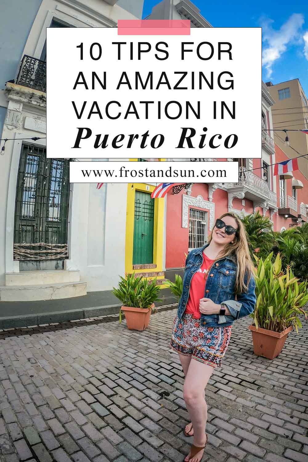 10 Tips for Planning an Amazing Puerto Rico Vacation