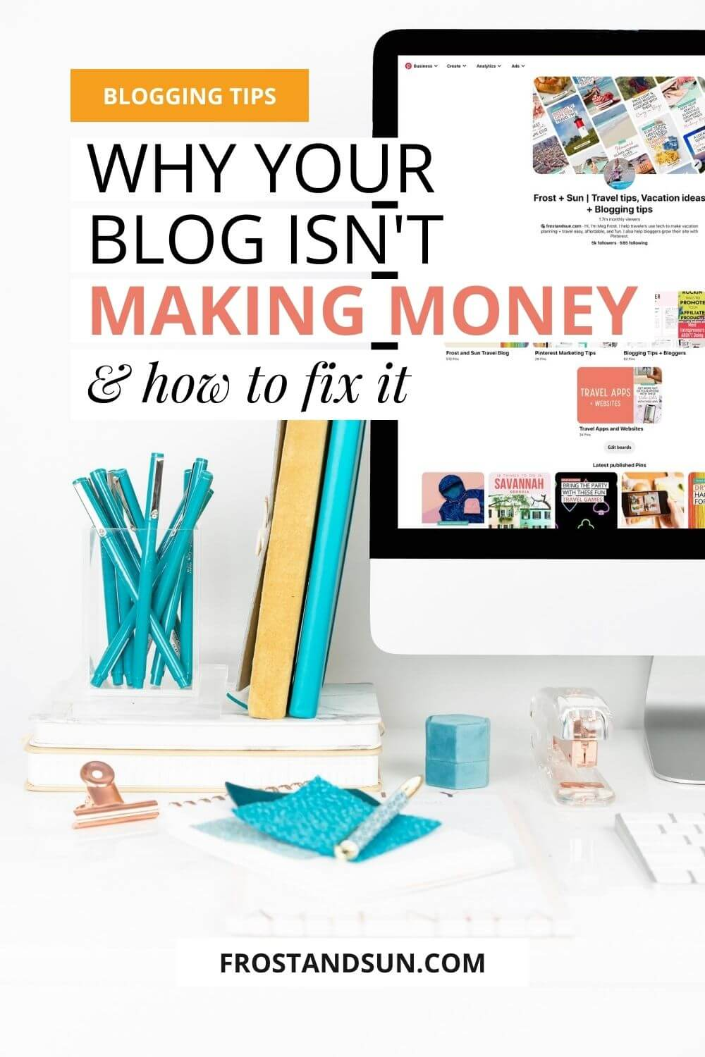 10 Reasons Your Blog Isn\'t Making Money & How to Fix it