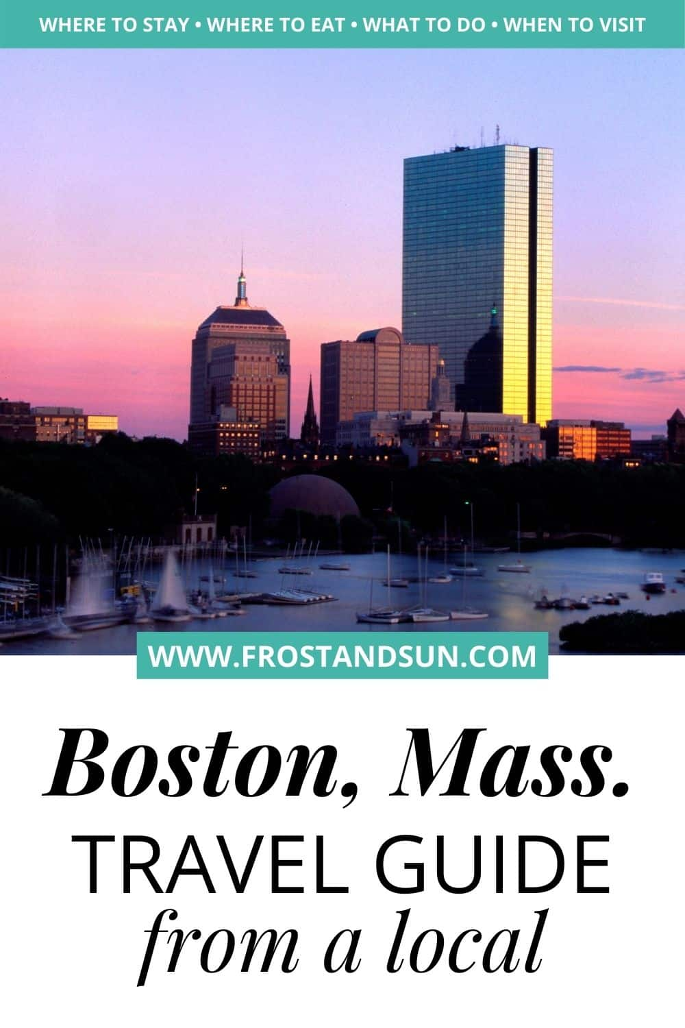 Boston, MA Travel Guide from a Local