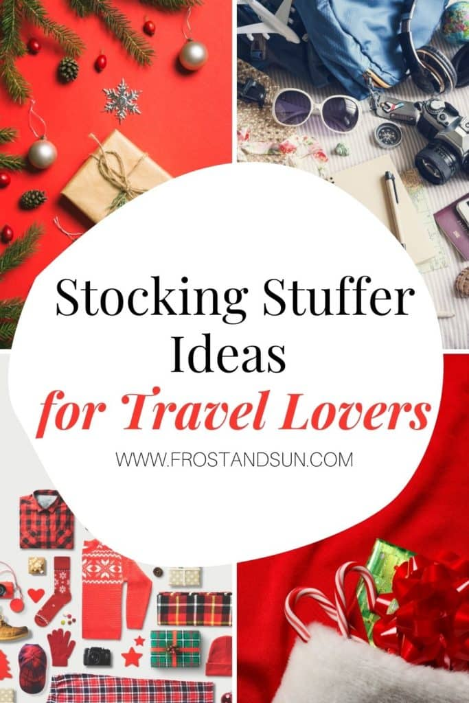 """A grid of 4 Christmas photos in the background with text over the top. Text reads """"Stocking stuffer idea for travel lovers."""""""