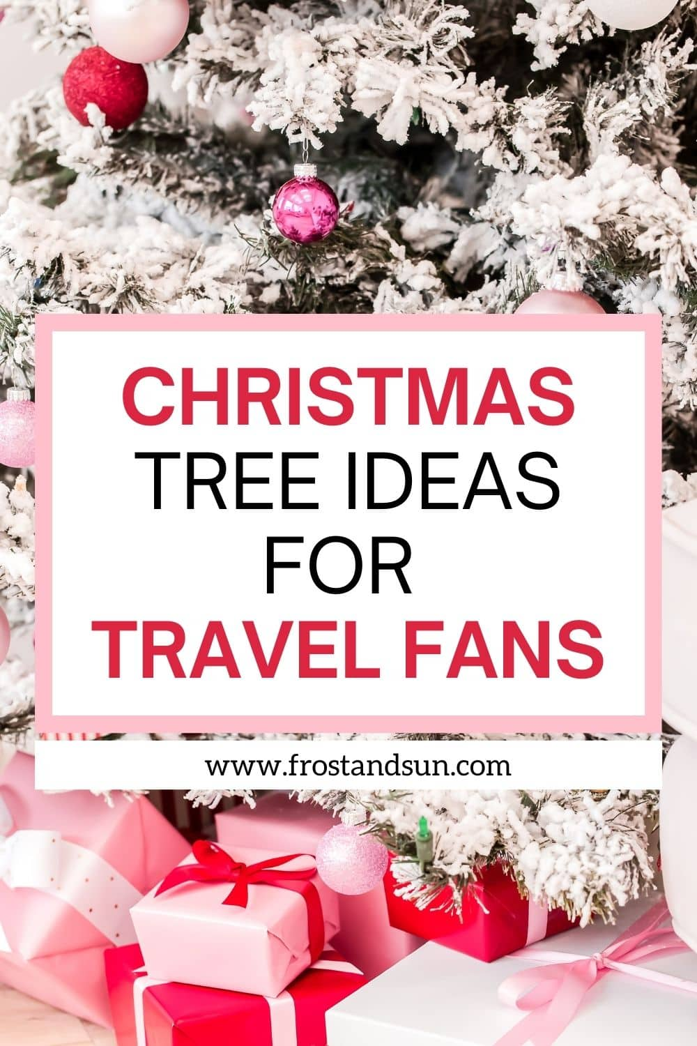 The Best Travel Themed Christmas Tree Ideas