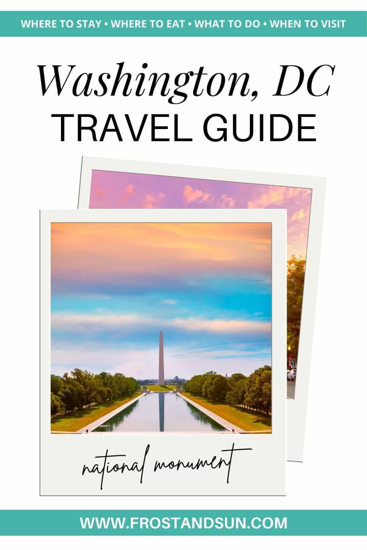 Washington, DC Travel Guide