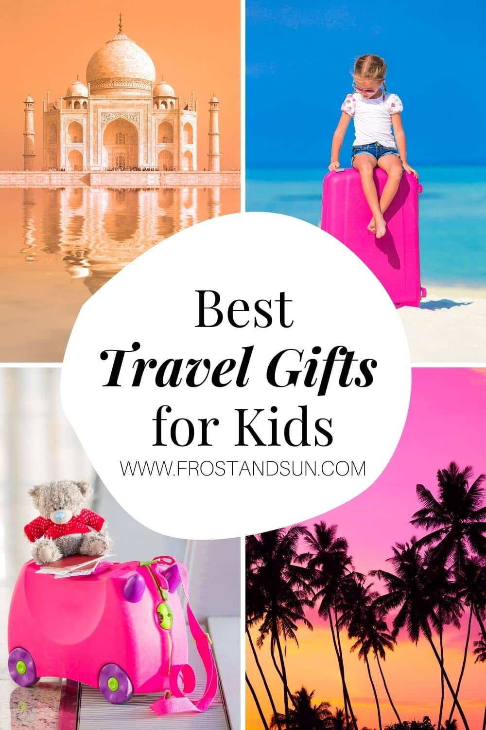 The Best Travel Gifts for Kids of Any Age