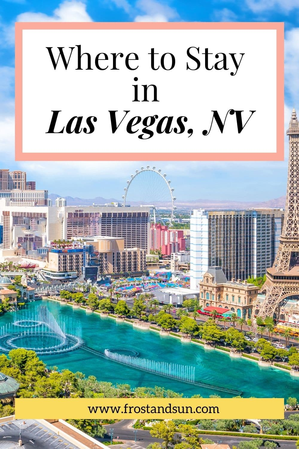 Where to Stay in Las Vegas: 10 Best Hotels