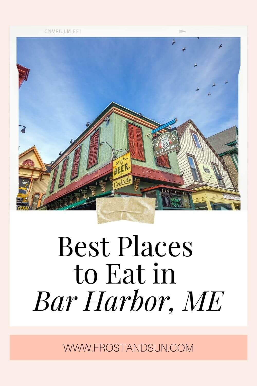 22 Delicious Restaurants in Bar Harbor, Maine