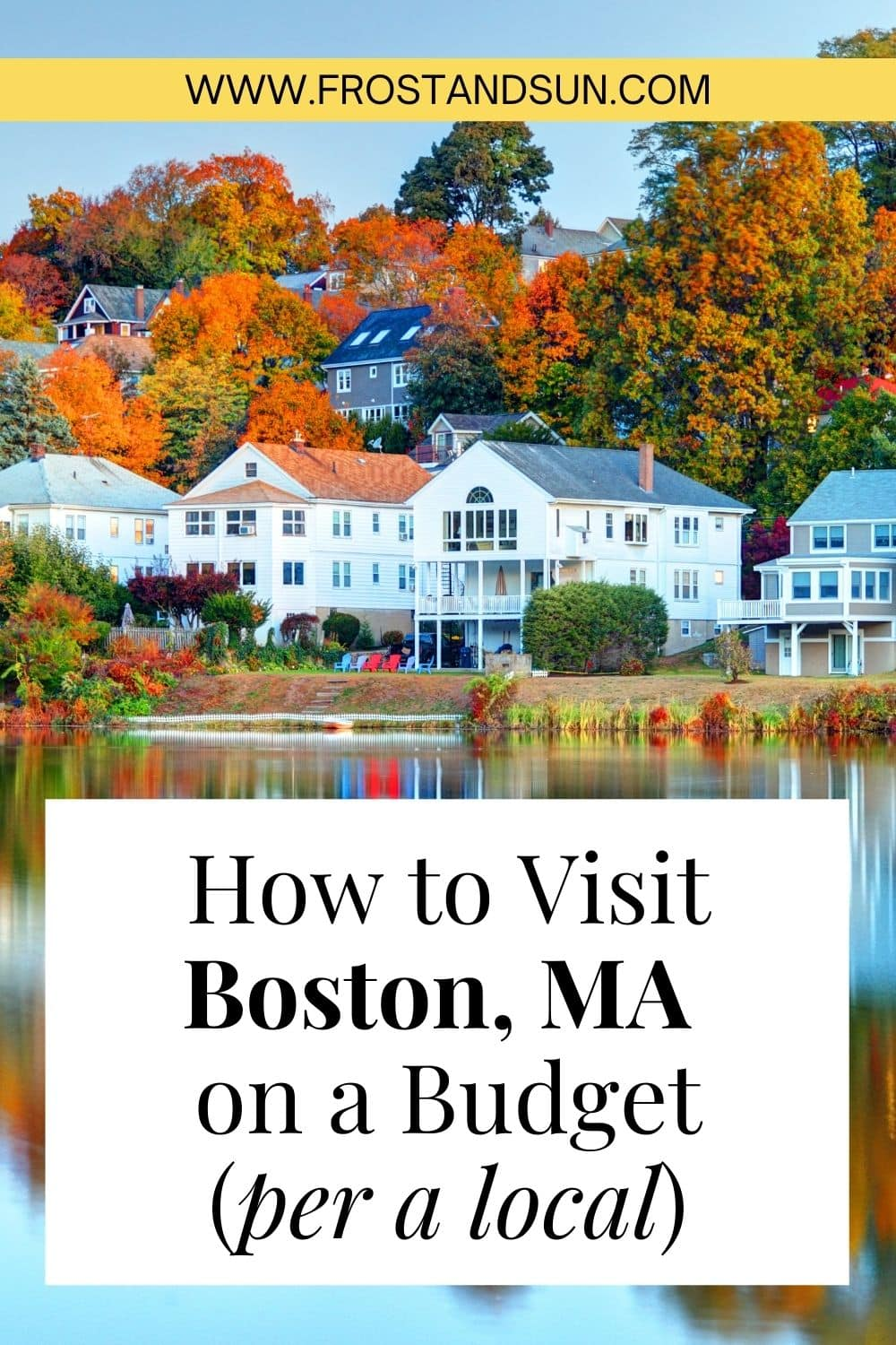 How to Visit Boston on a Budget: Tips from a Local