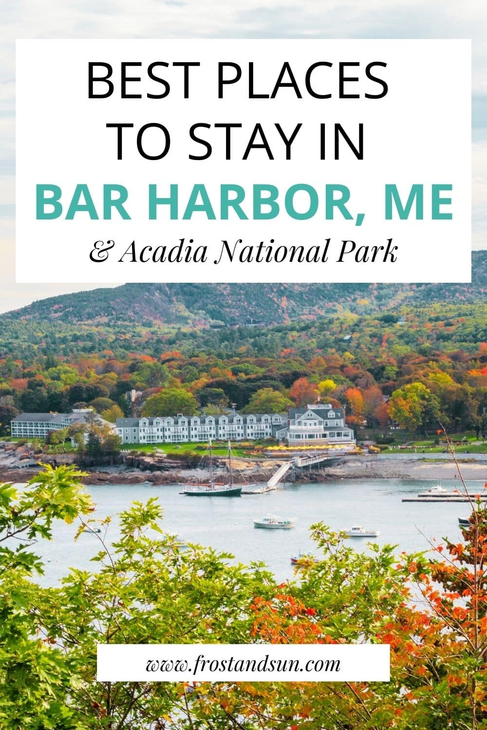 30 Perfect Places to Stay in Bar Harbor, Maine