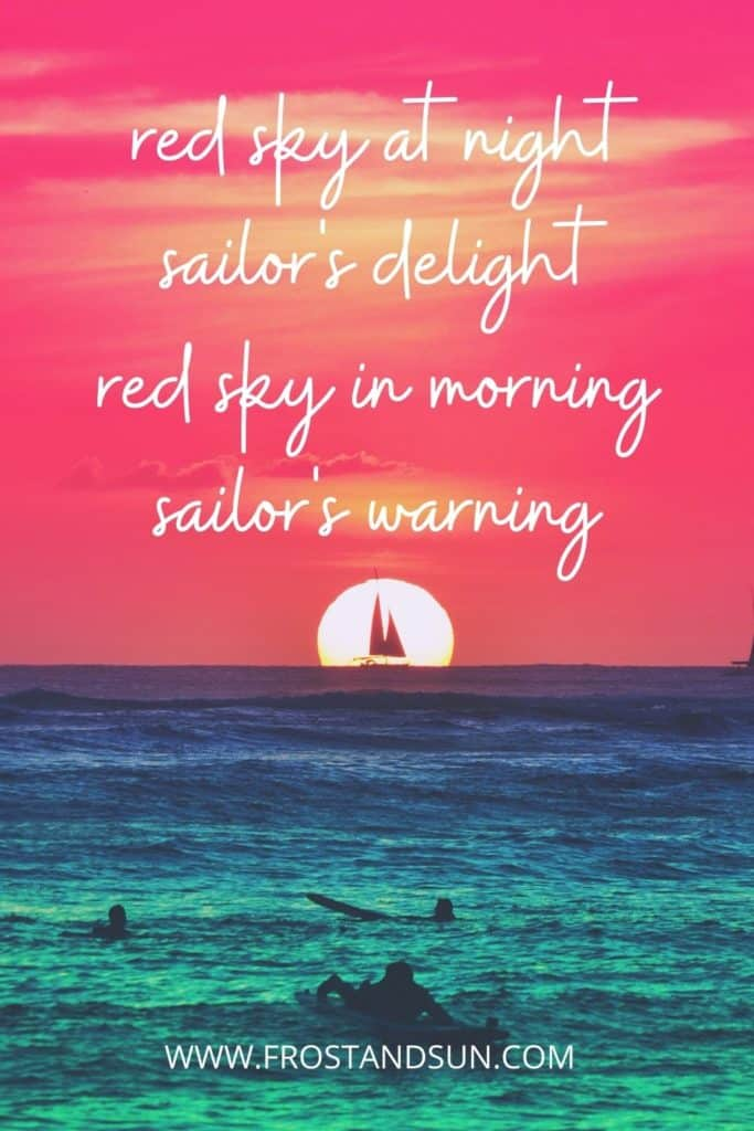 Photo of the ocean with people swimming in the foreground and a sailboat in the background with a bright red sky. Text at the top reads: Red sky at night, sailor's delight. Red sky in the morning, sailor's warning.