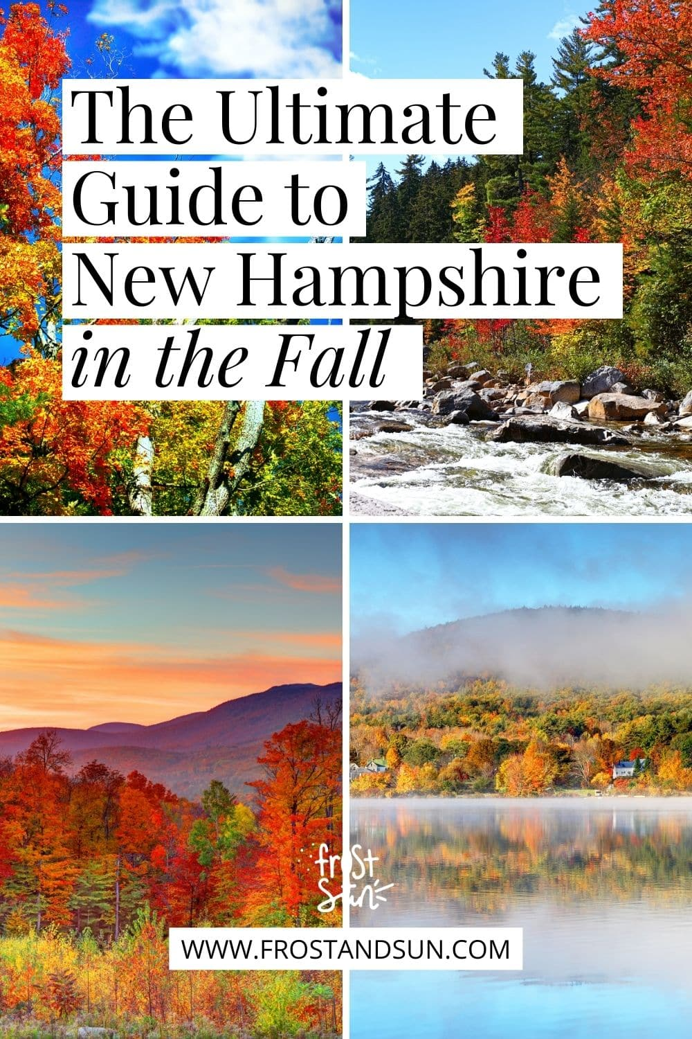 New Hampshire in the Fall: Everything You Must Know