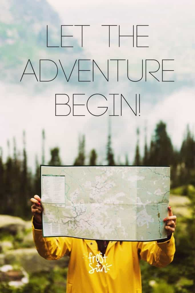 """Photo of a person holding up a map in front of their face. Text above the photo reads """"Let the Adventure Begin!"""""""