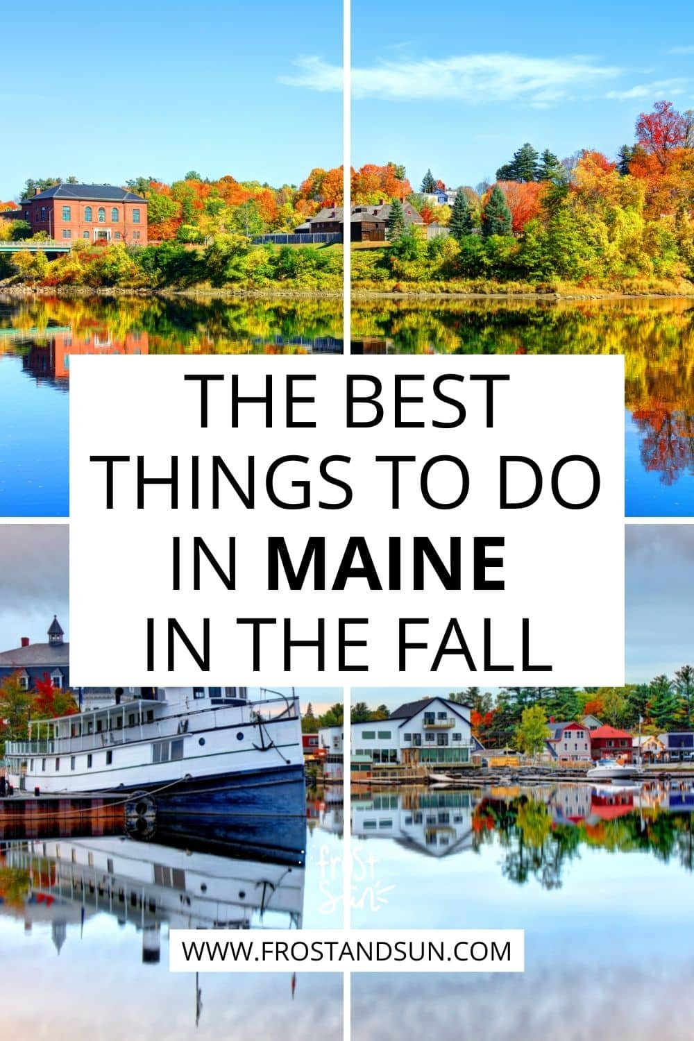 Maine in the Fall Travel Planning Guide