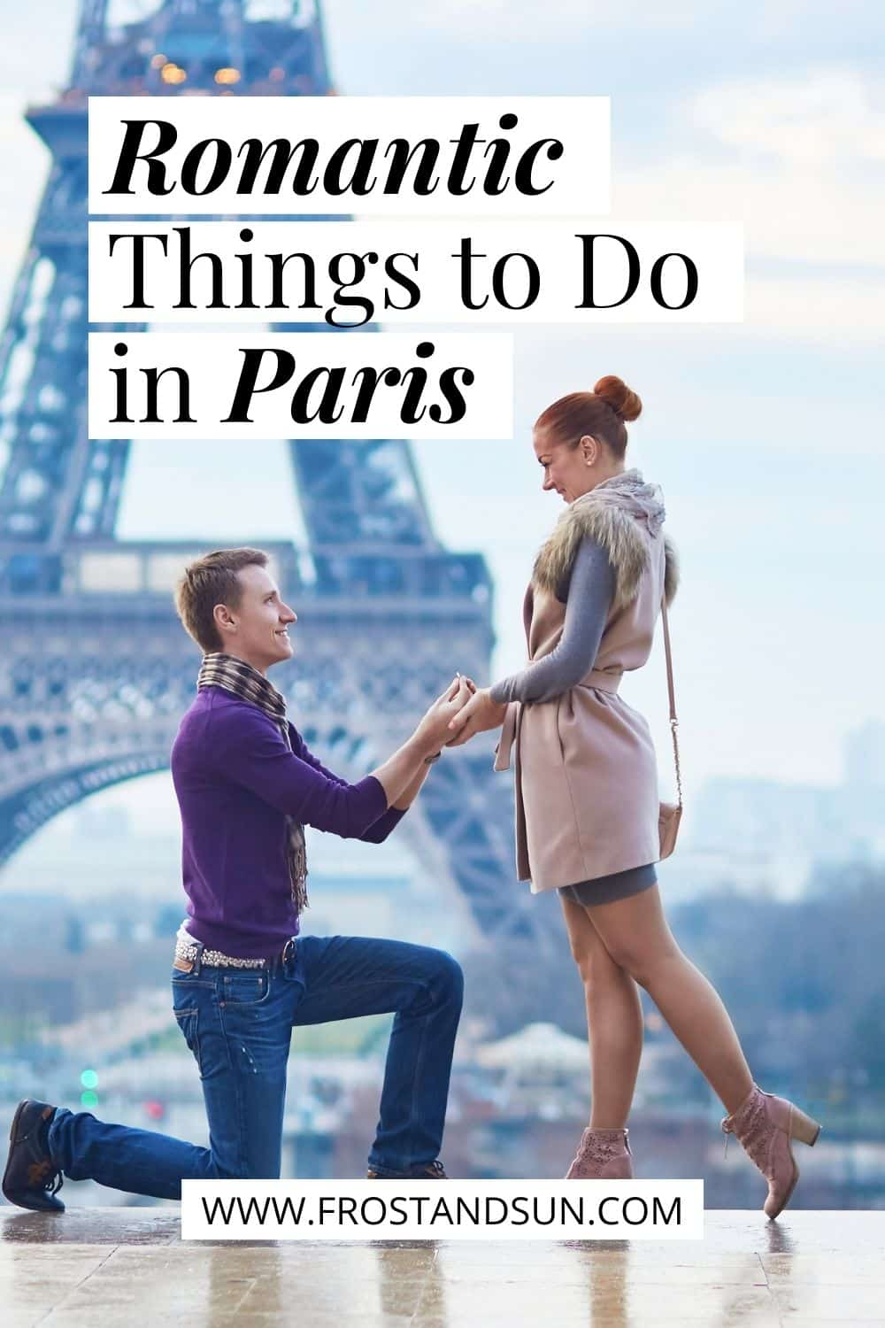 10 Romantic Things to Do in Paris, France