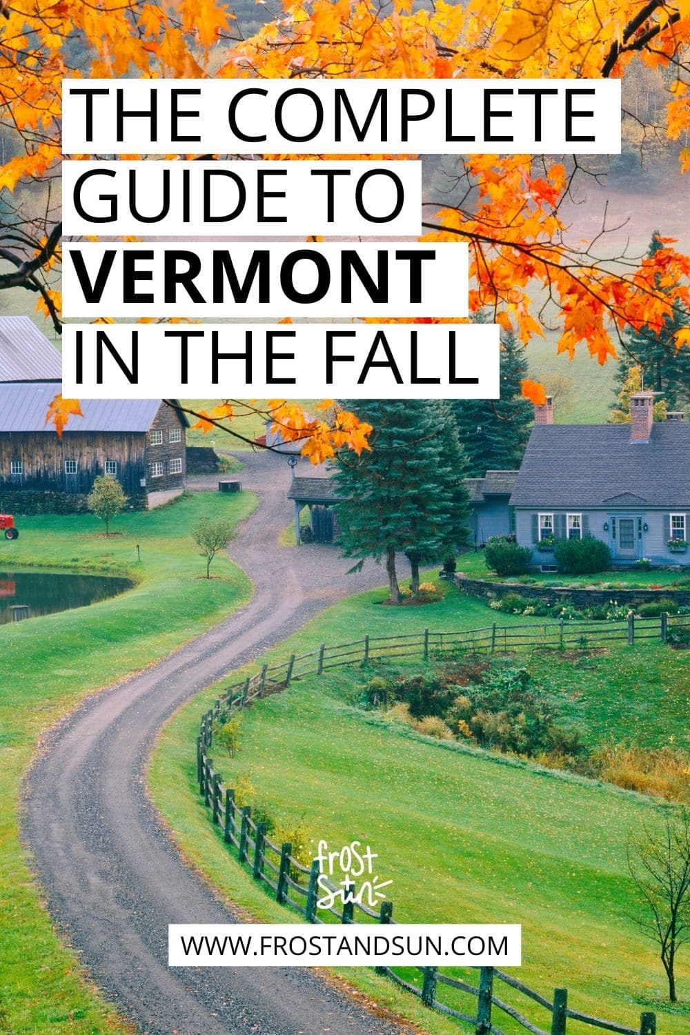 Vermont in the Fall Travel Planning Guide